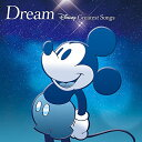 Dream〜Disney Greatest Songs〜 洋楽盤 [ (ディズニー) ]