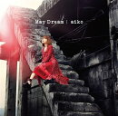 May Dream (初回限定盤A CD+Blu-ray)