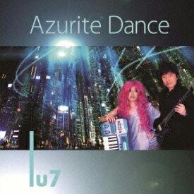 Azurite Dance [ Lu7 ]
