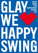 HAPPY SWING 20th Anniversary SPECIAL LIVE 〜We Happy Swing〜 Vol.2