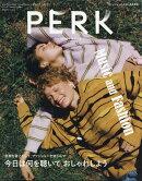 PERK (パーク) vol.33 2019年 11月号 [雑誌]