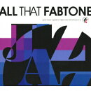 ALL THAT FABTONE