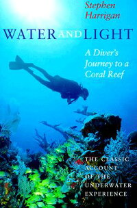 Water_and_Light:_A_Diver's_Jou