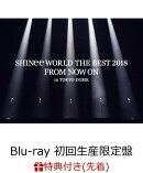 【先着特典】SHINee WORLD THE BEST 2018 〜FROM NOW ON〜 in TOKYO DOME(初回生産限定盤)(ツアーPASS付き)【Blu-ra…