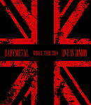 LIVE IN LONDON -BABYMETAL WORLD TOUR 2014-【Blu-ray】