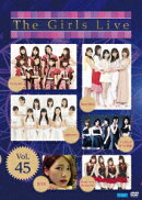 The Girls Live Vol.45