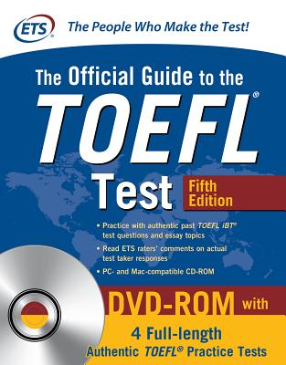 The Official Guide to the TOEFL Test with DVD-Rom, Fifth Edition OFF GT THE TOEFL TEST W/DVD-RO [ Educational Testing Service ]