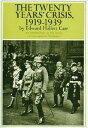 TWENTY YEARS' CRISIS,1919-1939,THE(P) [ EDWARD HALLETT CARR ]