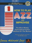 Jamey Aebersold Jazz -- How to Play Jazz and Improvise, Vol 1: The Most Widely Used Improvisation Me
