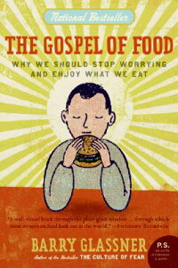 The_Gospel_of_Food:_Why_We_Sho