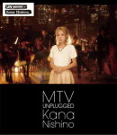 MTV UNPLUGGED KANA NISHINO【通常盤】【Blu-ray】