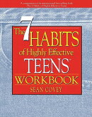 "The 7 Habits of Highly Effective Teens Workbook (New Size: 8' X 11"": A Companion to the Internationa"