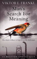 MAN'S SEARCH FOR MEANING(A)