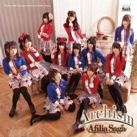 Archism(豪華盤 CD+DVD) [ アフィリア・サーガ ]
