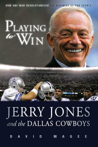 Playing_to_Win:_Jerry_Jones_an