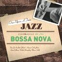 1000YEN ジャズ::どこかで聴いたジャズ〜ボサ・ノヴァ [ (V.A.) ]