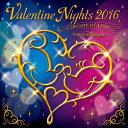 東京ディズニーシー バレンタイン・ナイト 2016〜コンサート・オブ・ラブ〜 [ (ディズニー) ]
