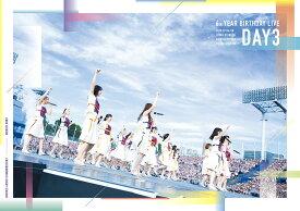 6th YEAR BIRTHDAY LIVE Day3【Blu-ray】 [ 乃木坂46 ]