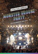 Little Glee Monster 5th Celebration Tour 2019 〜MONSTER GROOVE PARTY〜【Blu-ray】