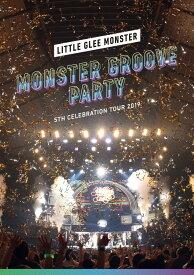 Little Glee Monster 5th Celebration Tour 2019 〜MONSTER GROOVE PARTY〜【Blu-ray】 [ Little Glee Monster ]
