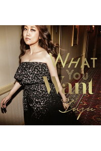 WHATYOUWANT(初回限定盤CD+DVD)[JUJU]
