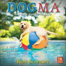 Dogma 2018 Wall Calendar: A Dog's Guide to Life Ron Schmidt