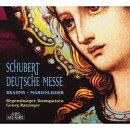 【輸入盤】 シューベルト:ドイツ・ミサ、ブラームス:マリアの歌 ラッツィンガー&レーゲンスブルク大聖堂聖歌隊
