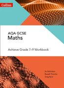 Collins GCSE Maths - GCSE Maths Aqa Achieve Grade 7-9 Workbook