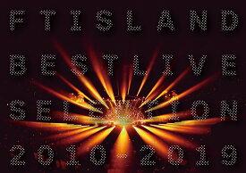 FTISLAND BEST LIVE SELECTION 2010-2019 [ FTISLAND ]