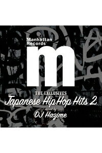"ManhattanRecords""TheExclusives""JAPANESEHIPHOPHITSVol.2"
