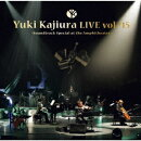 "Yuki Kajiura LIVE TOUR vol.#15 ""Soundtrack Special at the Amphitheater""2019.6.15-16 千葉・舞浜アンフィシアター"