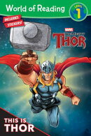 World of Reading Thor This Is Thor (Level 1): Level 1