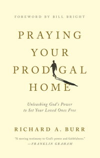 Praying_Your_Prodigal_Home:_Un