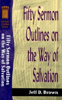 Fifty_Sermon_Outlines_on_the_W