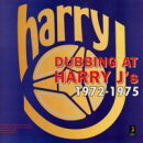【輸入盤】Dubbing At Harry J's 1972-1975