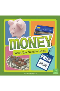 Money:WhatYouNeedtoKnowMONEY(FactFiles)[JillSherman]