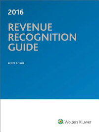 RevenueRecognitionGuide2016[ScottA.Taub]