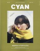 CYAN issue (シアンイシュー) 023 2019年 12月号 [雑誌]