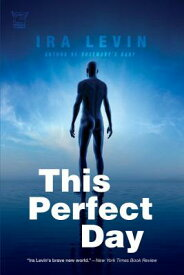 This Perfect Day THIS PERFECT DAY [ Ira Levin ]