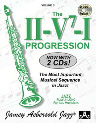 Jamey Aebersold Jazz -- The II/V7/I Progression, Vol 3: The Most Important Musical Sequence in Jazz!