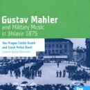 【輸入盤】少年マーラーの聴いた金管合奏〜1875年イフラヴァにて〜 ヴラフネク大佐&プラハ城警備隊・チェコ警察隊…