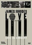 【輸入盤】『ラヴ・イン・ロンドン〜ライヴ・イン・コンサート』 ジェイムズ・ローズ