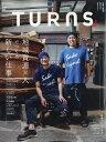 TURNS (ターンズ) 2019年 12月号 [雑誌]