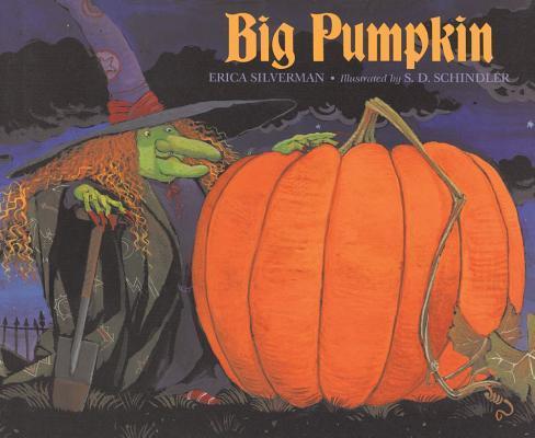 Big Pumpkin BIG PUMPKIN [ Erica Silverman ]