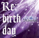 Re:birthday (初回限定盤 CD+Blu-ray)