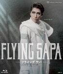 宙組梅田芸術劇場公演 『FLYING SAPA -フライング サパー』【Blu-ray】