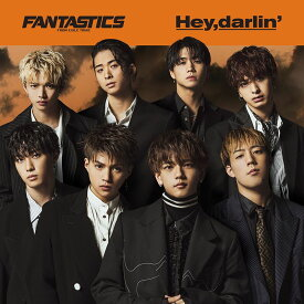 Hey,darlin' (CD+DVD) [ FANTASTICS from EXILE TRIBE ]
