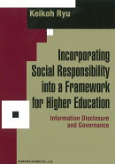 Incorporating Social Responsibility into a Framework for Higher Education