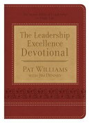 The Leadership Excellence Devotional: The Seven Sides of Leadership in Daily Life