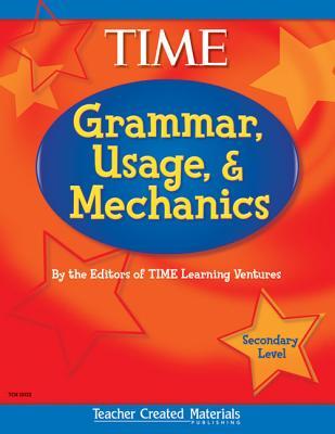 Grammar, Usage, and Mechanics (Secondary) (Secondary) GRAMMAR USAGE & MECHANICS (SEC (Exploring Writing) [ Teacher Created Materials ]